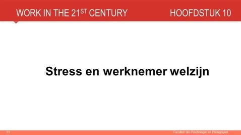 Thumbnail for entry Hoofdstuk 10: Stress