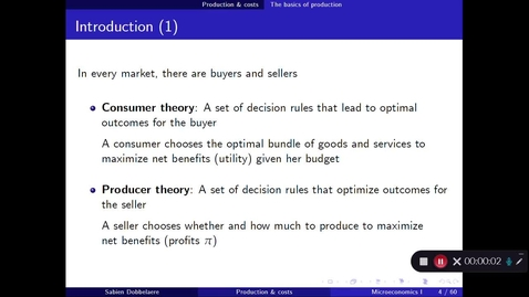 Thumbnail for entry Video 1 Lecture 7 Basics of production Microeconomics I