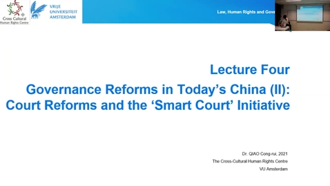 Thumbnail for entry Lecture 4.1 Governance Reforms in Today's China (II): Court Reforms and the 'Smart Court' Initiative