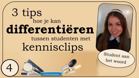 Thumbnail for entry Student aan het woord: differentiëren m.b.v. kennisclips