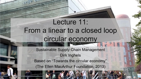 Thumbnail for entry SSCM 2020_L11_The circular economy.mp4
