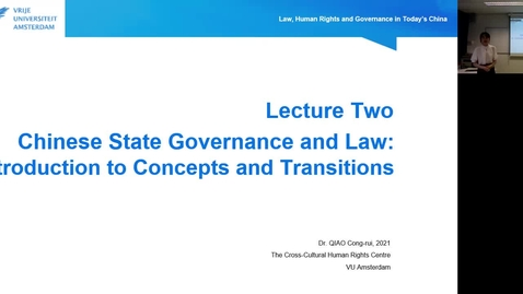 Thumbnail for entry Lecture 2.1: An Introduction to Chinese State Governance Traditions and Legal Concepts