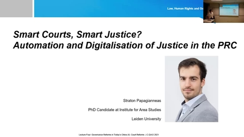 Thumbnail for entry Lecture 4.2 Governance Reforms in Today's China (II): Court Reforms and the 'Smart Court' Initiative