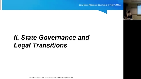 Thumbnail for entry Lecture 2.2: An Introduction to Chinese State Governance Traditions and Legal Concepts