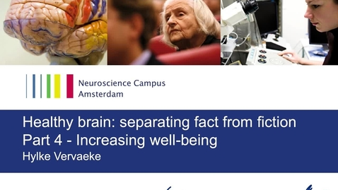 Thumbnail for entry Healthy Brain by Hylke Vervaeke - part 4: Increasing Well-being