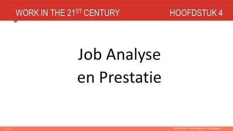 Thumbnail for entry Hoofdstuk 4: Job analysis en prestatie