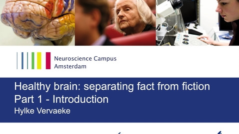 Thumbnail for entry Healthy Brain by Hylke Vervaeke - part 1: Introduction