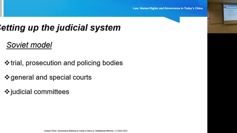 Thumbnail for entry Lecture 3.2: Governance Reforms in Today's China (I): Institutional Reforms