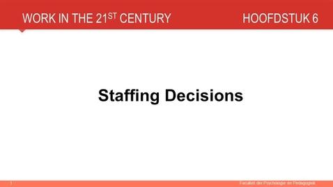 Hoofdstuk 6: Staffing decisions