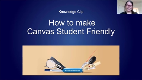 Thumbnail for entry Knowledge clip - How to make Canvas Student Friendly