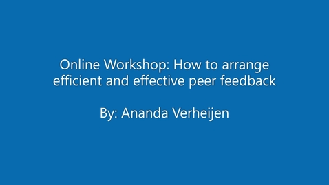 Thumbnail for entry How to arrange efficient and effective peer feedback
