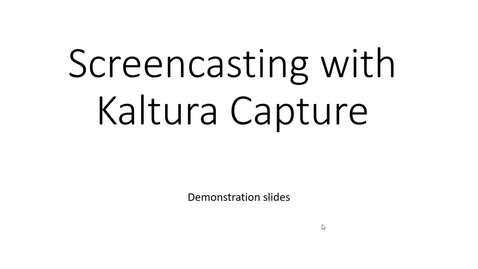 Thumbnail for entry Screencasting with Kaltura Capture