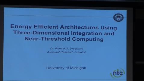 Thumbnail for entry Electrical Engineering Seminar Ronald Dreslinski 2015-04-01