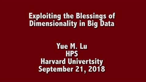 Thumbnail for entry EE Seminar Yue M. Lu 2018-09-21
