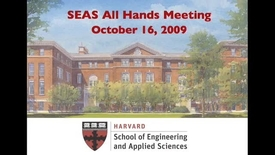 Thumbnail for entry Fall 2009 SEAS All Hands Meeting