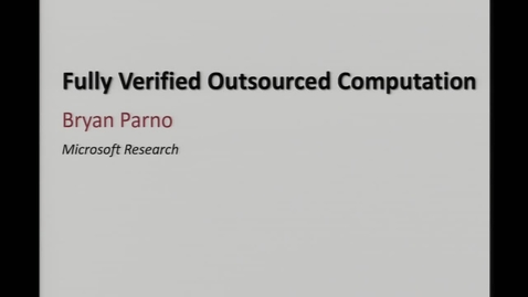 Thumbnail for entry Bryan Parno 2/8/2016 [CS]