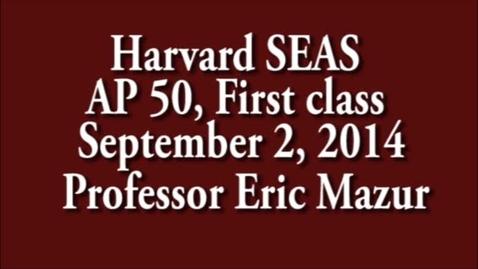 AP 50 1st class 9/3/14, Professor Mazur