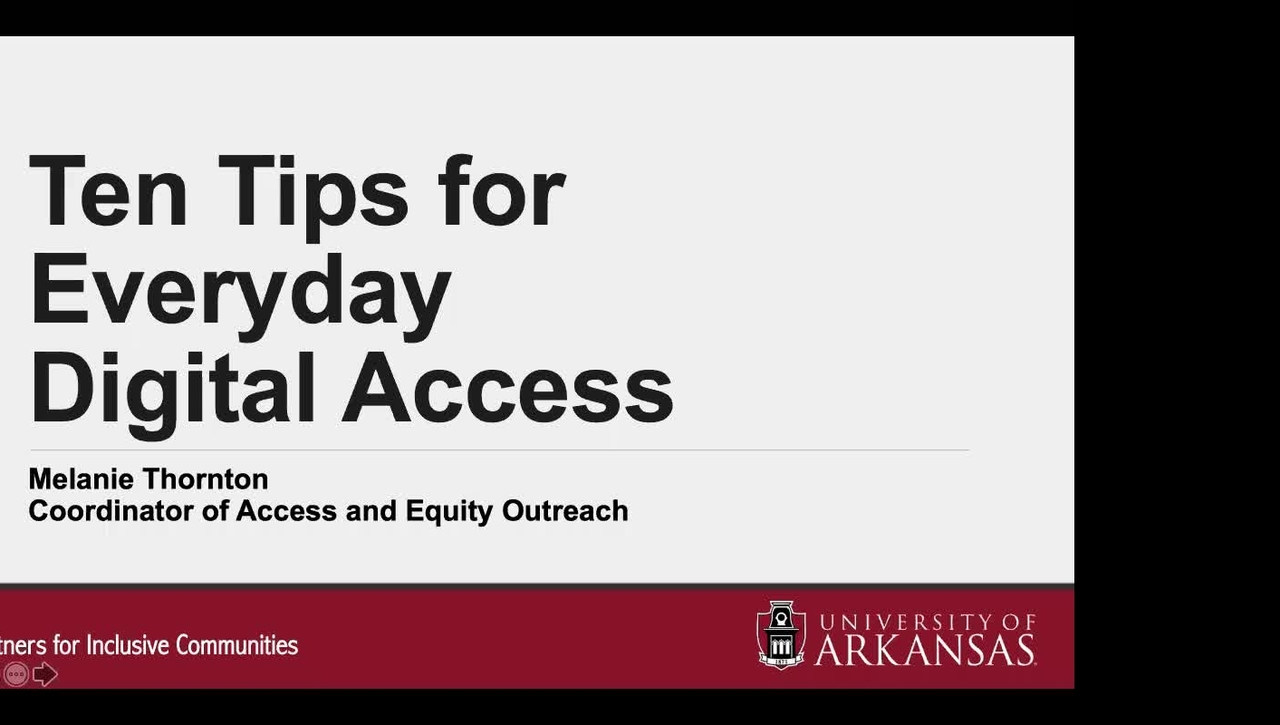 10 Tips for Everyday Digital Access - Captioning will be corrected soon