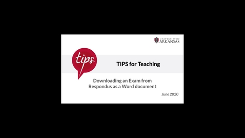 Thumbnail for entry Downloading Exam Questions from Respondus to Word