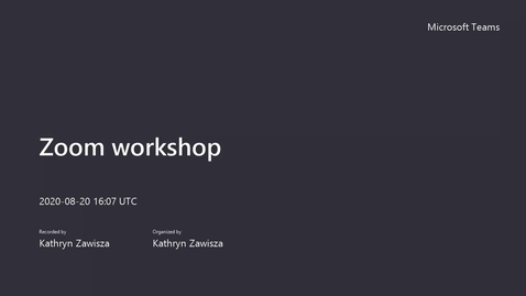 Thumbnail for entry Zoom workshop, August 2020