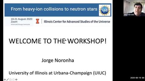 Thumbnail for entry Workshop: Heavy-ions to Neutron Stars: Introduction