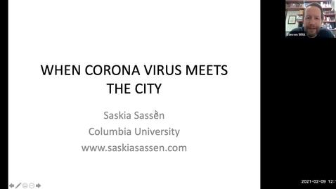 "Thumbnail for entry CGS - Dr. Saskia Sassen ""When Corona Virus Meets the City"""