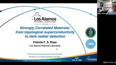 Thumbnail for entry Condensed Matter Seminar - Priscila Ferrari Silveira Rosa, Los Alamos National Laboratory