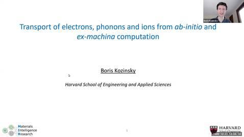 Thumbnail for entry Condensed Matter Seminar - Boris Kozinsky, Harvard University