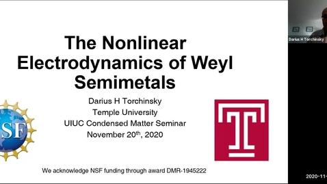 Thumbnail for entry Condensed Matter Seminar - Darius Torchinsky, Temple University