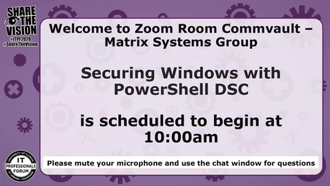 Thumbnail for entry Securing Windows with PowerShell DSC - Fall 2020 IT Pro Forum