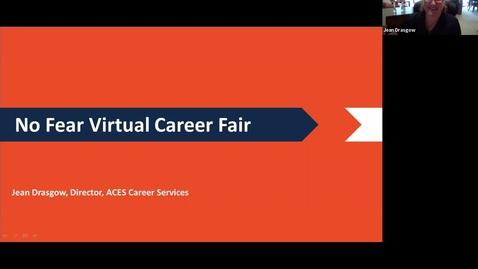 Thumbnail for entry No Fear Virtual Career Fair 2020