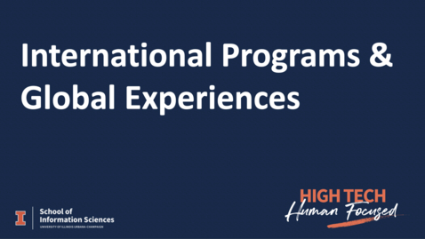 Thumbnail for entry International Programs & Global Experiences for BSIS