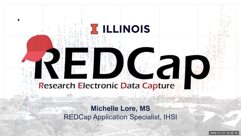 Thumbnail for entry An Overview of Illinois REDCap