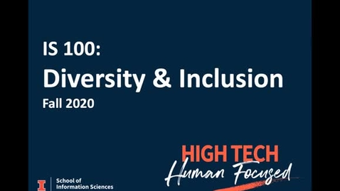 Thumbnail for entry IS 100 Week 7 Diversity & Inclusion