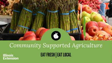 Thumbnail for entry Eat Fresh, Eat Local: Community Supported Agriculture Subscription Services