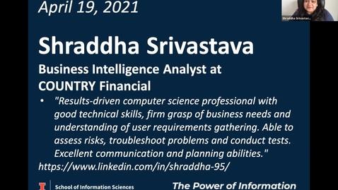 Thumbnail for entry BSIS Career Speaker: Shraddha Srivastava, Business Intelligence Analyst, COUNTRY Financial