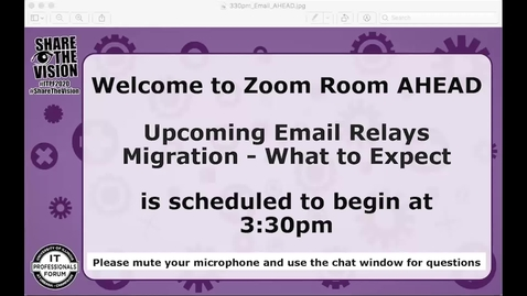 Thumbnail for entry Upcoming Email Relays Migration - What to Expect - Fall 2020 IT Pro Forum