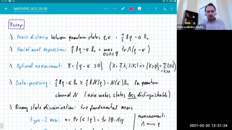 Thumbnail for entry MATH 595 Quantum channels II: Tuesday, March 30