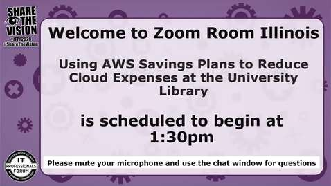 Thumbnail for entry Using AWS Savings Plans to Reduce Cloud Expenses at the University Library - Fall 2020 IT Pro Forum