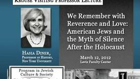 Thumbnail for entry We Remember with Reverence and Love: American Jews and the Myth of Silence After the Holocaust