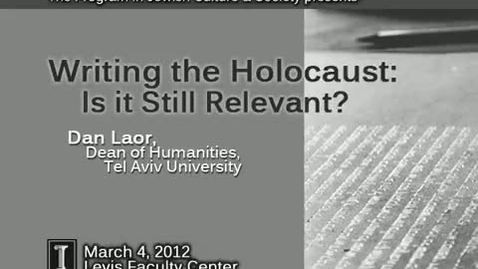 Thumbnail for entry Writing the Holocaust: Is it Still Relevant?