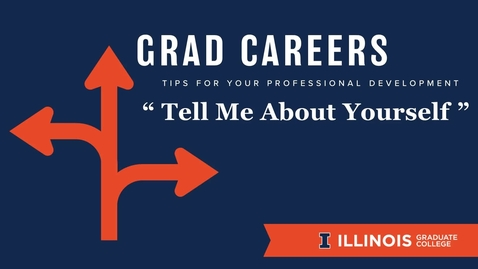 """Thumbnail for entry GradCareers: """"Tell Me About Yourself"""""""