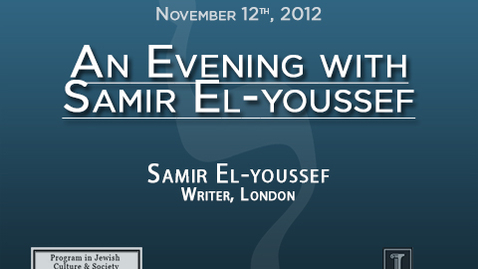 Thumbnail for entry An Evening with Samir El-youssef