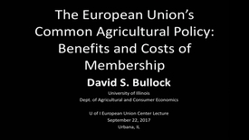Thumbnail for entry 2017-9-22 - European Union Common Agricultural Policy