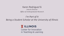 Thumbnail for entry I'm Part of It – Being a Student Scholar at the University of Illinois