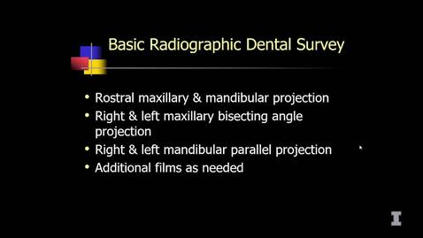 Thumbnail for entry 03-05 Basic Radiographic Dental Survey