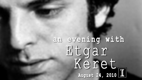 Thumbnail for entry An Evening with Etgar Keret