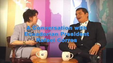 Thumbnail for entry Illinois International: A Conversation with Ecuadorian President Rafael Correa