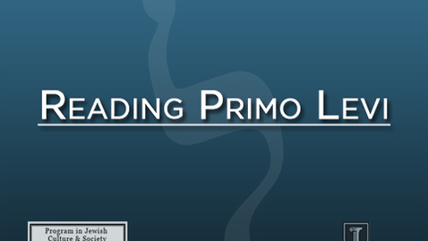Thumbnail for entry Reading Primo Levi