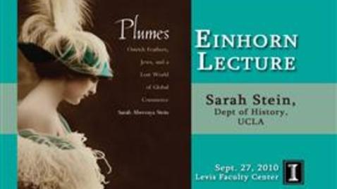 Thumbnail for entry Einhorn Lecture: Sarah Stein